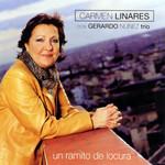 Un Ramito De Locura Carmen Linares