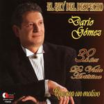 30 Años De Vida Artistica Dario Gomez