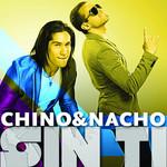 Sin Ti (Cd Single) Chino & Nacho