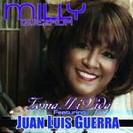 Toma Mi Vida (Featuring Juan Luis Guerra) (Cd Single) Milly Quezada