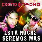 Esta Noche Seremos Mas (Cd Single) Chino & Nacho