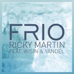 Frio (Featuring Wisin & Yandel) (Cd Single) Ricky Martin