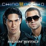 Supremo Chino & Nacho