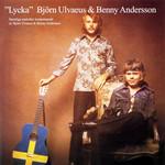 Lycka Bjorn Ulvaeus & Benny Andersson
