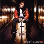 Cole World: The Sideline Story J. Cole