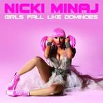 Girls Fall Like Dominoes (Cd Single) Nicki Minaj