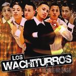 Tirate Un Paso Los Wachiturros