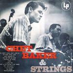 Chet Baker & Strings Chet Baker