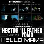 Hello Mama (Featuring Yomo) (Cd Single) Hector El Father
