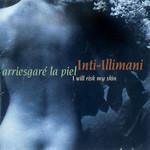 Arriesgare La Piel Inti-Illimani