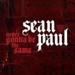 Never Gonna Be The Same (Cd Single) Sean Paul