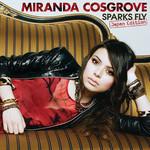 Sparks Fly (Japan Edition) Miranda Cosgrove