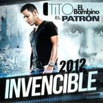 Invencible 2012 Tito El Bambino