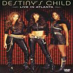 Destiny's Child: Live In Atlanta (Dvd) Destiny's Child