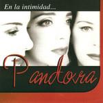 En La Intimidad Pandora
