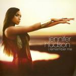 I Remember Me (Deluxe Edition) Jennifer Hudson