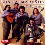 El Borracho Los Palmareños