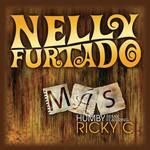 Mas (Featuring Ricky C) (Humby Remix) (Cd Single) Nelly Furtado