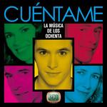 Cuentame La Musica De Los 80