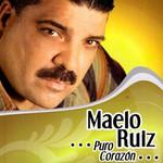 Puro Corazon Maelo Ruiz