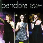 Xxv Años En Vivo Pandora