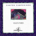 Cantos Campesinos (1992) Violeta Parra