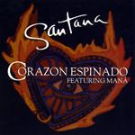 Corazon Espinado (Featuring Mana) (Cd Single) Santana