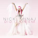 Did It On'em (Cd Single) Nicki Minaj