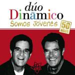 Somos Jovenes: 50 Años Duo Dinamico