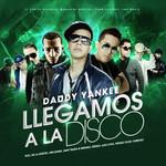 Llegamos A La Disco (Feat Arcangel & De La Ghetto, Kendo, Alex Kyza, Ñengo Flow) (Cd Single) Daddy Yankee
