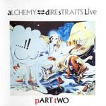 Alchemy Part Two Dire Straits