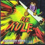 Explosion Vibes Ke Rule
