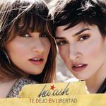 Te Dejo En Libertad (Cd Single) Ha Ash