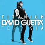 Titanium (Featuring Sia) (Cd Single) David Guetta