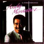 El Eterno Enamorado Andy Monta�ez