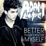 Better Than I Know Myself (Cd Single) Adam Lambert