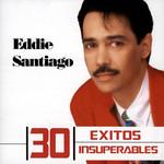 30 Exitos Insuperables Eddie Santiago