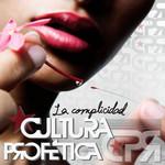 La Complicidad (Cd Single) Cultura Profetica
