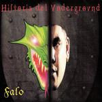 Historia Del Underground Falo