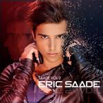 Saade Volume 2 Eric Saade