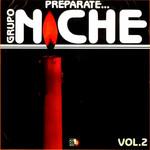 Preparate... Grupo Niche