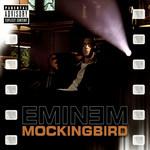 Mockingbird (Cd Single) Eminem