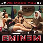 We Made You (Cd Single) Eminem