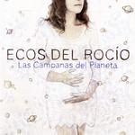 Las Campanas Del Planeta Ecos Del Rocio