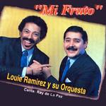 Mi Fruto Louie Ramirez & Ray De La Paz
