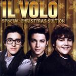 Il Volo (Special Christmas Deluxe Edition) Il Volo