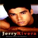 Amores Como El Nuestro... Los Exitos (Dvd) Jerry Rivera