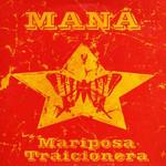 Mariposa Traicionera (Cd Single) Mana