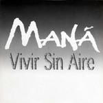 Vivir Sin Aire (Cd Single) Mana