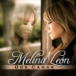 Dos Caras Melina Leon